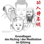 Umschlag Buch RuJing/Meditation